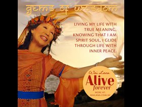 Wai Lana Alive Forever Wisdom - Live Life with True Meaning